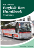 British Bus Publishing English Bus Handbook - Coaches - 4th Edition - Feb 2015